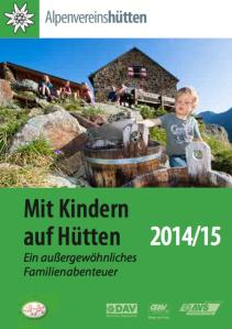 Mit Kindern auf Hütten