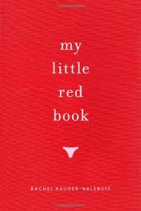 Rachel Kauder Nalebuff | My little Red book