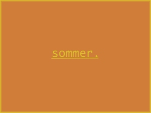 Sommeredition