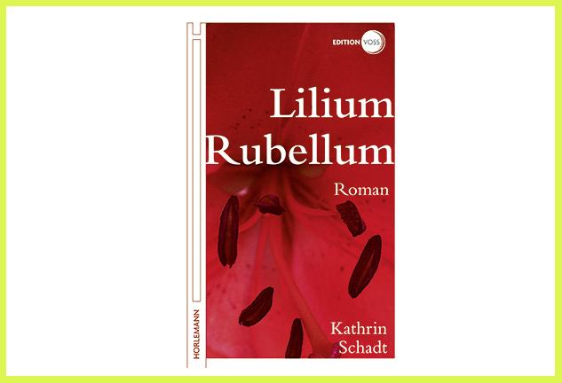 Lilium Rubellum. Über den Verlust eines Kindes.